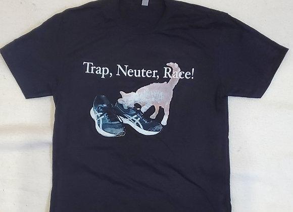 Trap Neuter Run T-Shirt