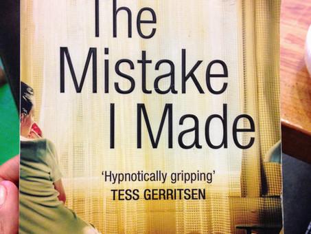 The Mistake I Made- Paula Daly
