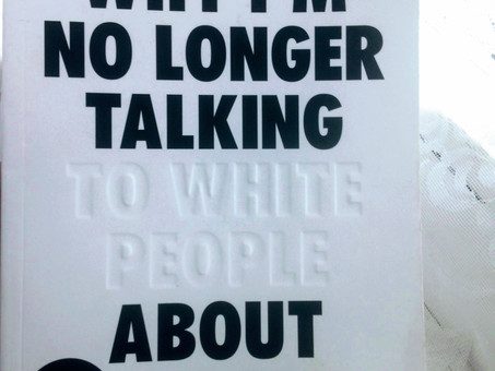 Why I'm No Longer Talking To White People About Race- Reni Eddo-Lodge