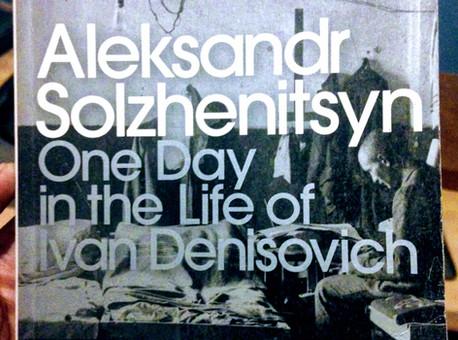 One Day in the Life of Ivan Denisovich- Aleksandr Solzhenitsyn
