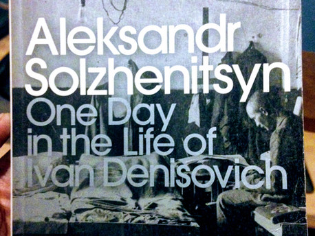 One Day in the Life of Ivan Denisovich- Aleksandr Solzhenitsyn
