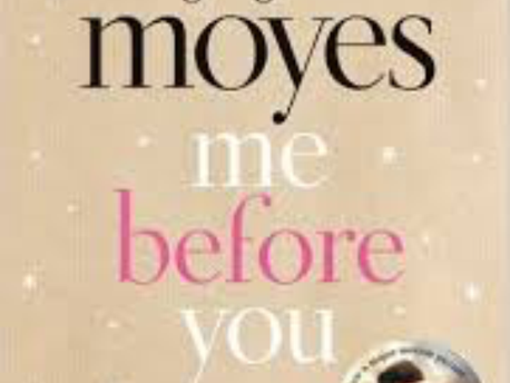 Me Before You- Jojo Moyes