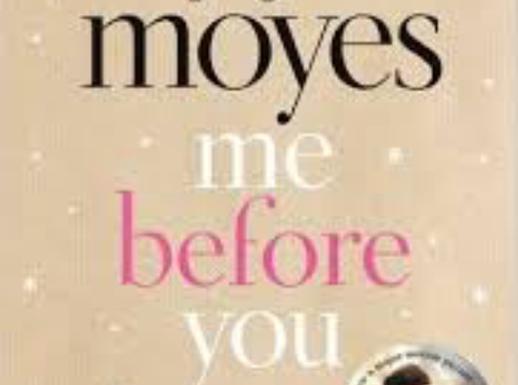 Me Before You- Jojo Moyes