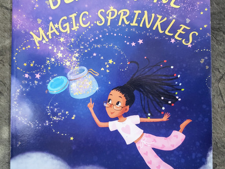 Black Girl Magic Sprinkles by Chaunetta A Anderson & Trinity L. Anderson