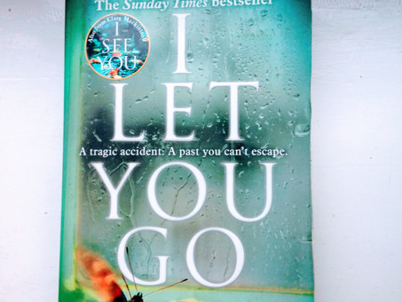 I Let You Go- Clare Mackintosh