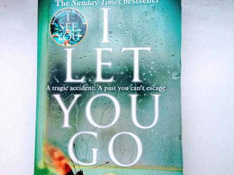 I Let You Go- Clare Mackintosh