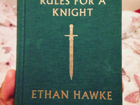 Rules for a Knight- Ethan Hawke