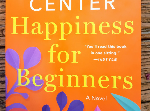 Happiness for Beginners by Katherine Center
