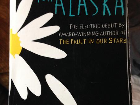 Looking For Alaska- John Green