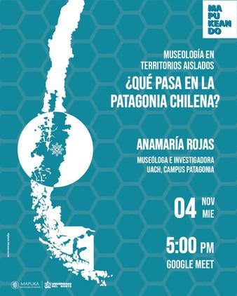 Museología en Territorios Aislados ¿Qué pasa en Patagonia Chilena?