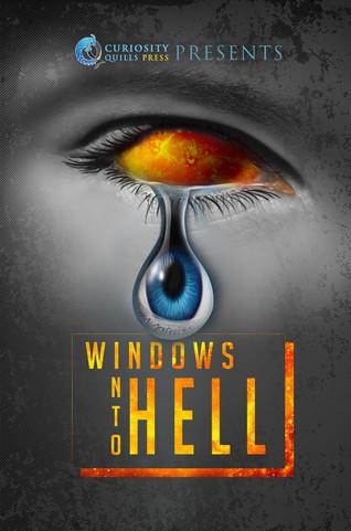 Windows Into Hell