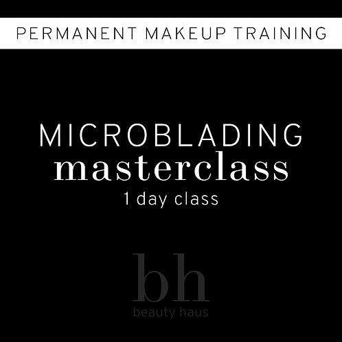 Microblading Masterclass 1 Day
