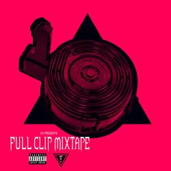 FULL CLIP MIXTAPE