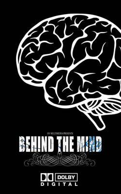BEHIND THE MIND