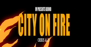 OV Presents Behind - City On Fire - Crixus & Z