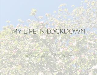 My Life in Lockdown