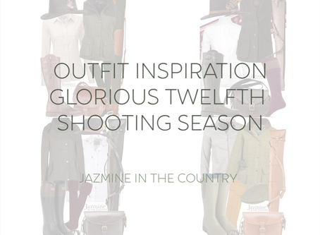 Glorious Twelfth Shooting Season | Outfit Inspiration