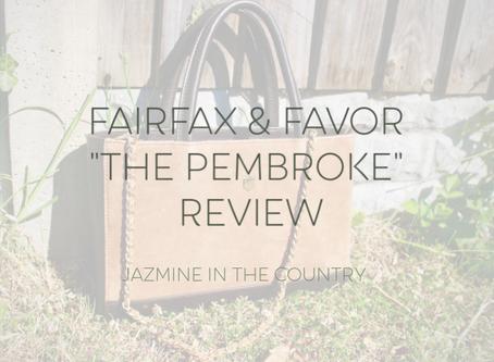 'The Pembroke' Fairfax & Favor Unboxing & Review