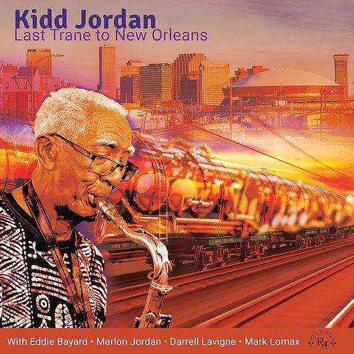 Kidd Jordan Last Trane to New Orleans