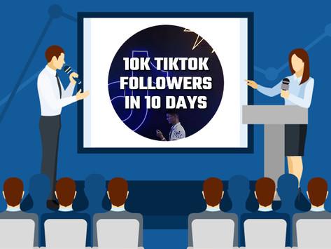 🤩 10k TikTok Followers in 10 Days (LIVE EVENT Replay)!