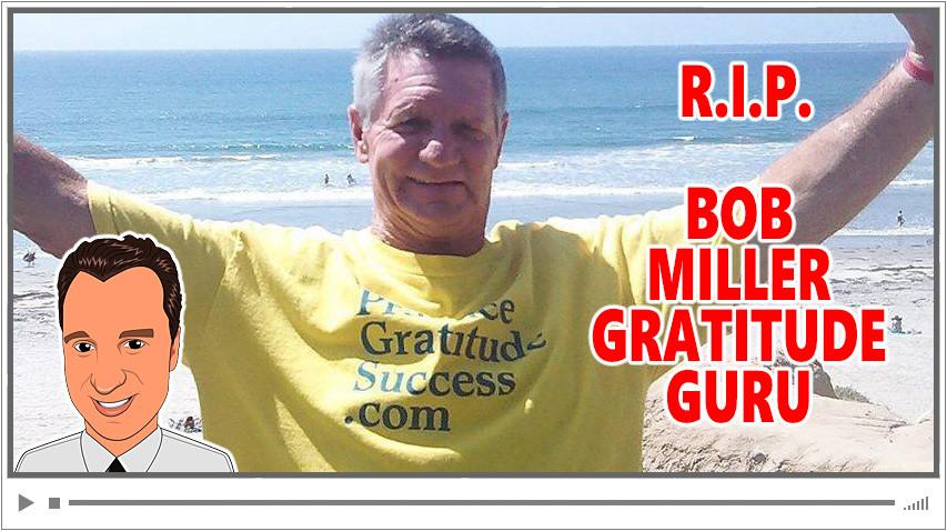 Final Interview with Gratitude Guru Bob Miller featuring Marc M. Lalonde!