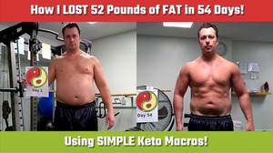 How I LOST 52 Pounds of FAT in 54 Days using SIMPLE Keto Macros!