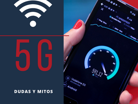 5G MITOS Y REALIDADES