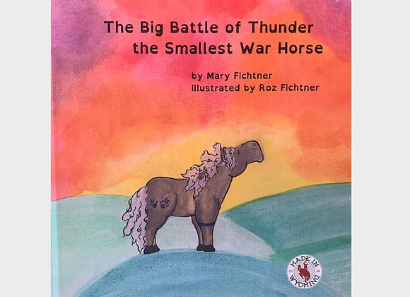 The Big Battle of Thunder the Smallest War Horse
