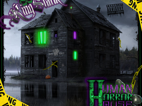"Loc Saint Presents: King Statik ""Human Horror House"" Out Now"