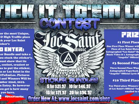 "The ""Stick It To'Em Loc"" Sticker Contest"