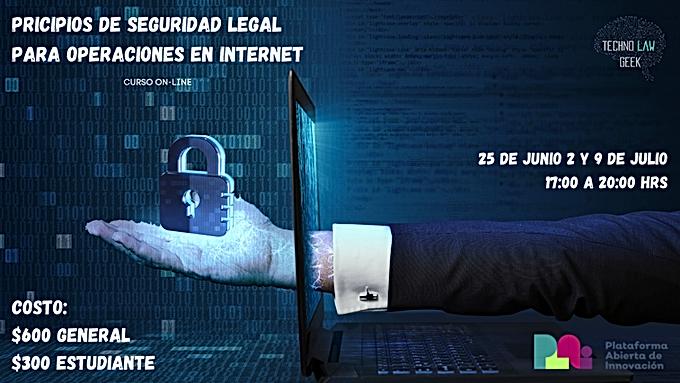 Curso Principios de Seguridad Legal para Operaciones en Internet