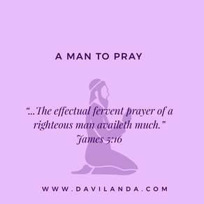 A Man To Pray