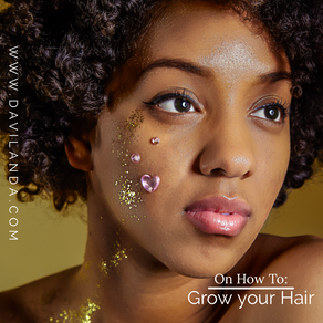 On How To: Grow Your Hair