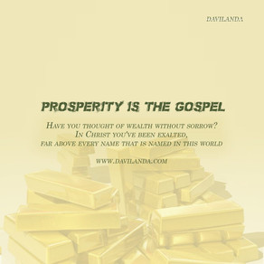 Prosperity is the Gospel.