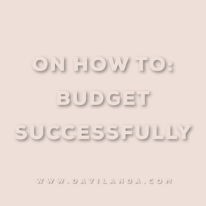 On How To: Budget Successfully.