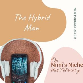 The Hybrid Man.