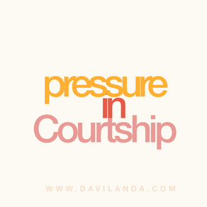 Dealing with Pressure in Courtship