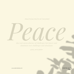 Practicing the Fruits of The Spirit: Peace