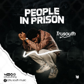 Tru South: People In Prison Lyrics Dissect
