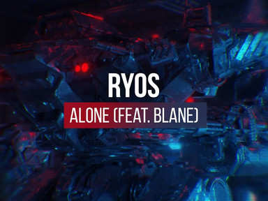 Ryos feat. Blane - Alone (Official Lyric Video)