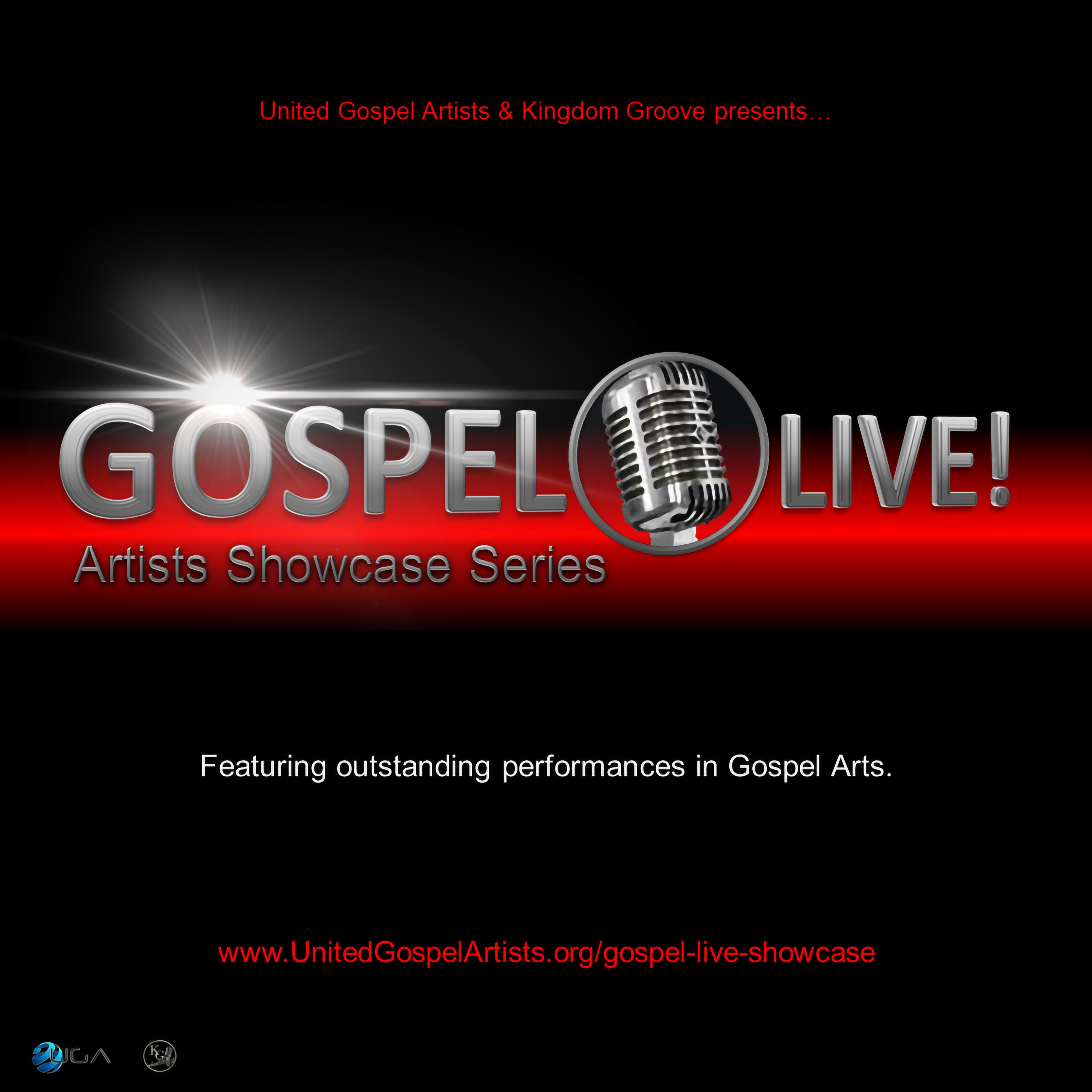 """Gospel LIVE"" Artist Showcase Series"