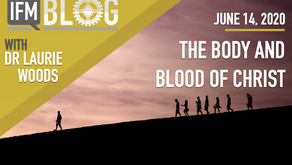 The Body and Blood of Christ – Year A