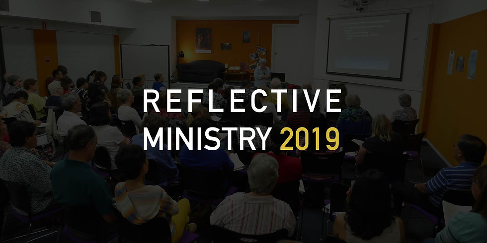 Reflective Ministry 2019 Component 1 Week 2