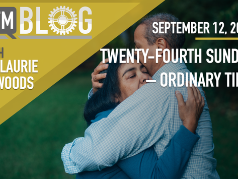 Twenty-Fourth Sunday in Ordinary Time – Year A