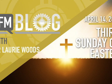 Third Sunday of Easter – Year B
