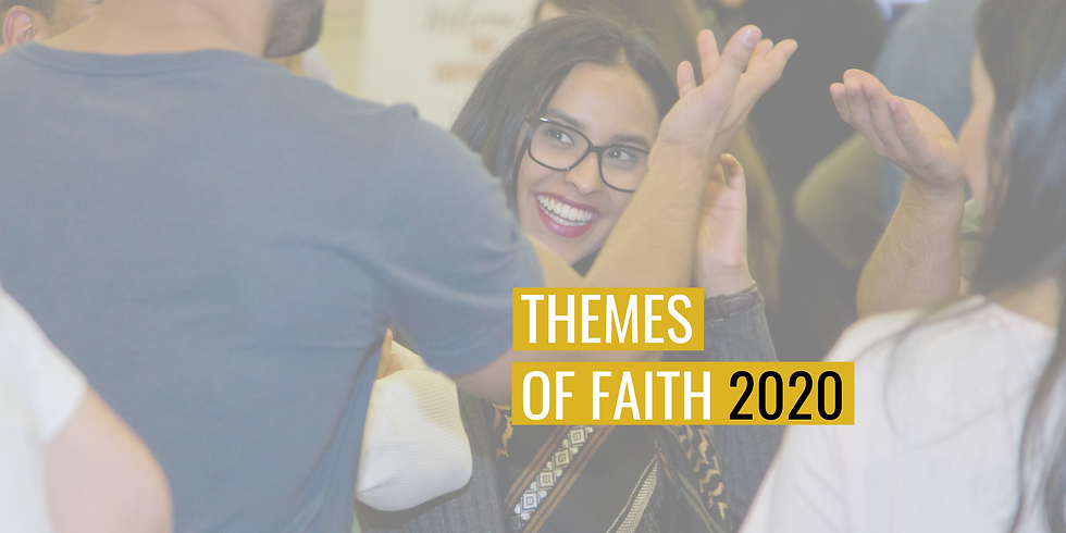 CANCELLED - Themes of Faith 2020 - 10 Monday Sessions