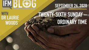 Twenty-Sixth Sunday in Ordinary Time – Year A