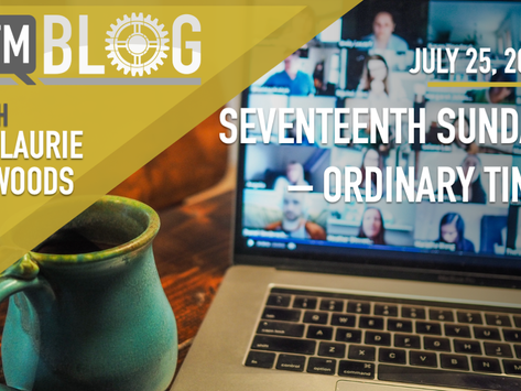 Seventeenth Sunday in Ordinary Time – Year A