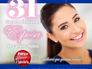 31 Característica da Esposa de Caráter Nobre: aspecto 2 - Ela é confiável  (parte 2)