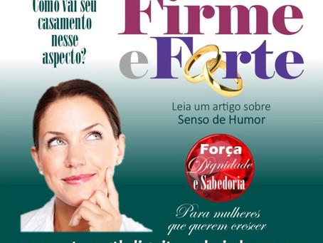 QUERO MEU CASAMENTO FIRME E FORTE: SENSO DE HUMOR